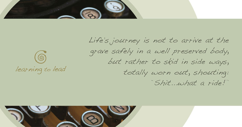 learning to lead life's journey quote
